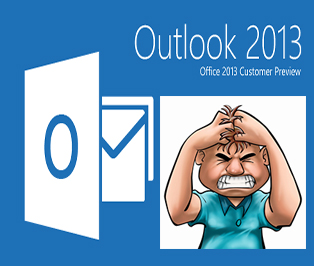 Frustrated Outlook 2013 User